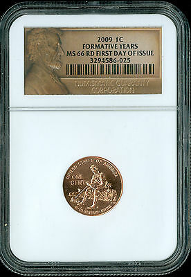 2009 Lincoln Cent Formative Years Ngc Ms66 Rd First Day Issue  .