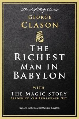 The Richest Man in Babylon With the Magic Story by George Clason 9781537558059