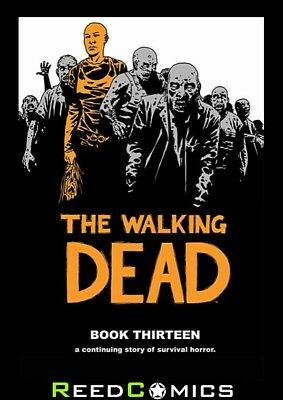 THE WALKING DEAD VOLUME 13 HARDCOVER New Hardback Collects Issues #145-156