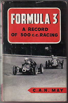 Formula 3 A Record of 500cc Racing by C A N May Pub by Foulis in 1951
