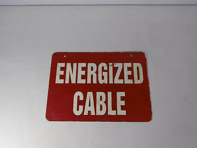 """Generic Energized Cable 14X10"""" Sign ! WOW !"""