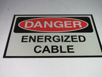 """Generic Danger Energized Cable 16X10"""" Sign ! WOW !"""