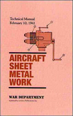 1941 War Dept Technical Manual - Aircraft Sheet Metal - reprint