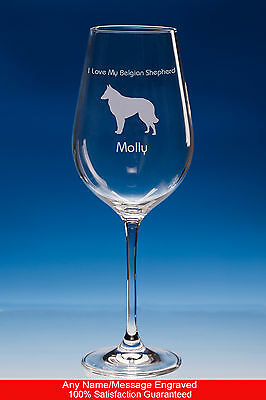 Belgian Shepherd Dog Gift Personalised Engraved Fine Quality Wine Glass