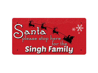 WP_XMAS_856 Santa please stop here for the Singh Family - Metal Wall Plate