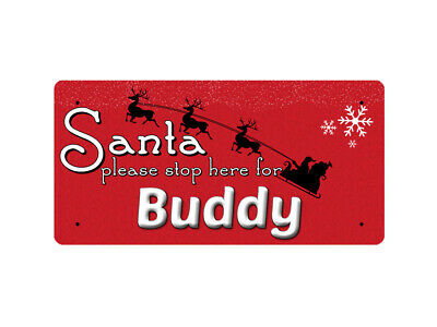WP_XMAS_1552 Santa please stop here for Buddy - Metal Wall Plate