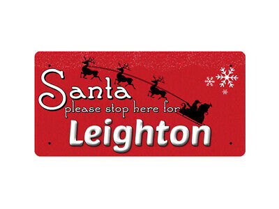 WP_XMAS_2184 Santa please stop here for Leighton - Metal Wall Plate