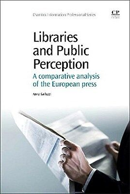 Libraries and Public Perception Anna Galluzzi