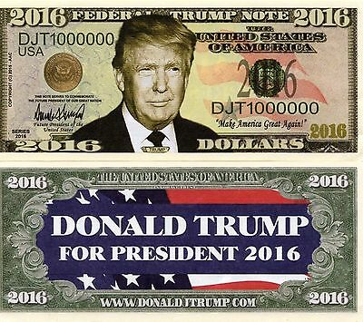 Donald Trump For President 2016 Novelty Money Fake Bill