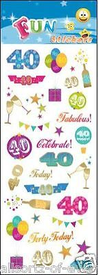 """FUN SELF ADHESIVE STICKERS """" 40th BIRTHDAY"""" FOR CARDS & CRAFT"""