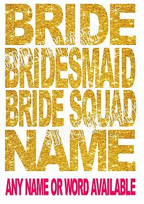 Iron On Transfer / Sticker - Personalised Name Colour Bride Hens Night Wedding