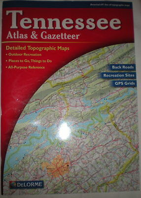 Tennessee Atlas & Gazetteer, by DeLorme (2004 Edition)