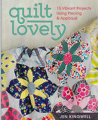 Quilt Lovely, 15 Vibrant projects using piecing and applique - BOOK