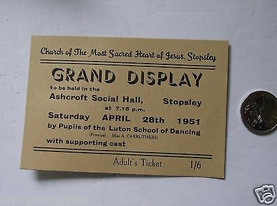 Grand Display Adult Ticket Ashcroft Social Hall Stopsley Luton School Of Danchin