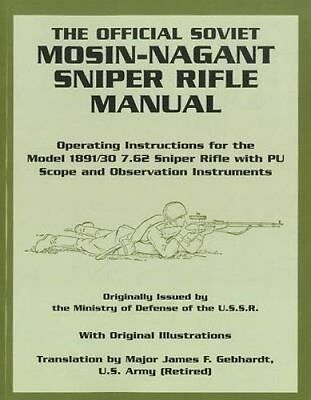 The Official Soviet Mosin-Nagant Sniper Rifle Manual 9781581607369