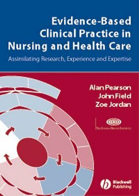 Evidence-Based Clinical Practice in Nursing and Healthcare A Co... 9781405157407