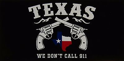 Wholesale Lot of 6 State of Texas Pistols We Don't Call 911 Decal Bumper Sticker