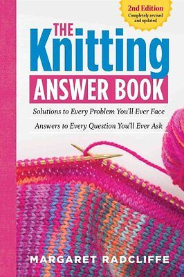 The Knitting Answer Book by Margaret Radcliffe 9781612124049 (Paperback, 2015)
