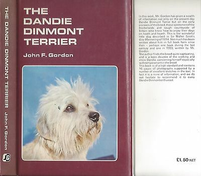 Very Rare Dog Book THE DANDIE DINMONT TERRIER Gordon Signed HBDJ Rev Ed72 Photos