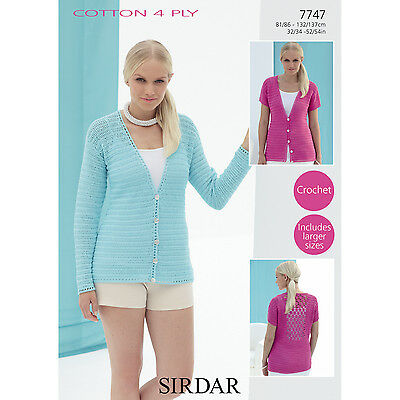 Sirdar Crochet Pattern - 7747 - Womens Top & Cardigan - Cotton 4 Ply