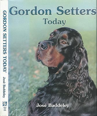 Dog Book GORDON SETTERS TODAY Baddeley HBDJFE 1994 GREAT PHOTOS OUTSTANDING