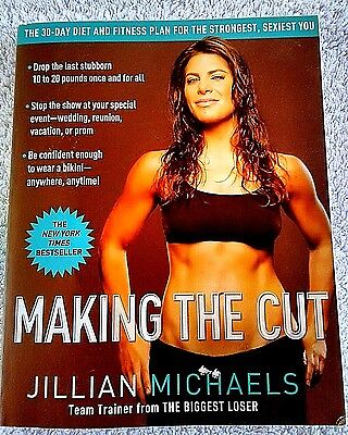 Making The Cut  by Jillian Michaels ~Softcover