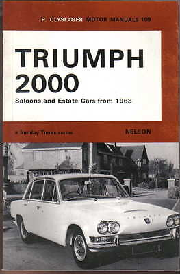 Triumph 2000 Mk I & II Saloons + Estate Cars from 1963 Olyslager Motor Manual