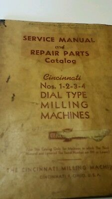 Service Manual & Parts List Cincinnati N0.1-2-3-4Dial Type Milling Machine