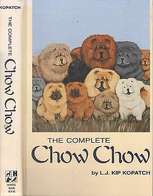 Dog Book THE COMPLETE CHOW CHOW Kopatch HBFE 1988 GREAT PHOTOS EXCELLENT!!