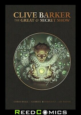 CLIVE BARKERS GREAT AND SECRET SHOW DELUXE EDITION HARDCOVER 316 Pages Hardback