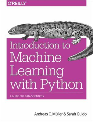 Introduction to Machine Learning with Python A Guide for Data S... 9781449369415