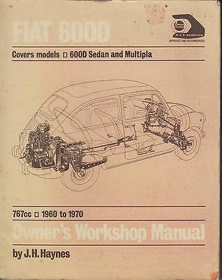 Fiat 600D Saloon Convertible & 600 Multipla 1960 - 1970 Owners Workshop Manual