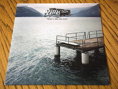"""Witness - Here's One For You  7"""" Vinyl Ps"""