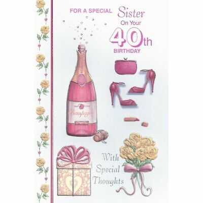 SISTER - 40th Birthday Sentimental Verse Age 40 Quality New Greeting Card