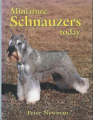 Dog Book MINIATURE SCHNAUZER TODAY Newman HBDJFE 1997 GREAT PHOTOS OUTSTANDING