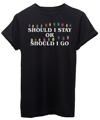 T-Shirt SHOULD I STAY OR SHOULD I GO LUCI  STRANGER THINGS - SERIE TV - by iMage