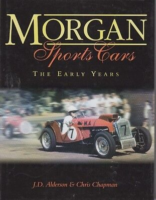 Morgan Sports Cars - The Early Years 1936-1953 Hfs Experimental Racing Rallying