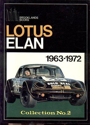 Lotus Elan S1 S2 S3 S4 +2 ( 1963 - 1972 ) Period Road Tests Book