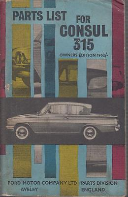 Ford Consul Classic 315 Capri Classic 335 Orig.'62 Owners Illustrated Parts List