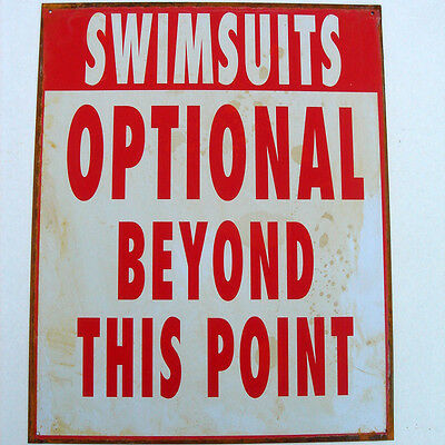 Metal SWIMSUITS OPTIONAL Funny Warning Sign Pool/Hot Tub/Beach Bar Wall Decor