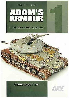 Adam's Armour: 1 Modelling Guide by Wilder Adam 9780955541384 (Paperback, 2015)