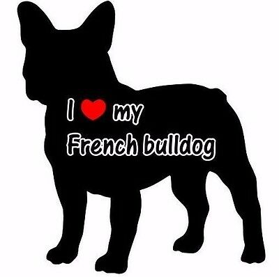 I Love My French Bulldog Car Sticker Looks Fab Must See.