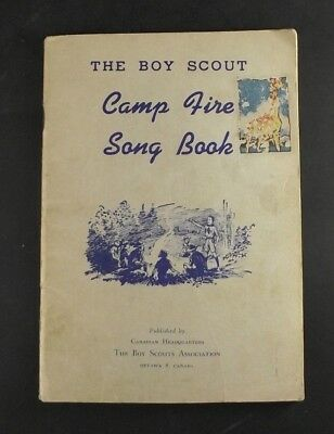 The Boy Scout Camp Fire Song Book Ottawa Canada