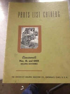 Original : Cincinnati Parts List Catalog for Nos. 2L and 2MH Milling Machine