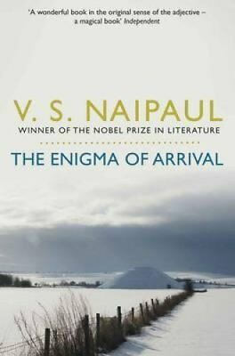 The Enigma of Arrival A Novel in Five Sections by V. S. Naipaul 9780330522861