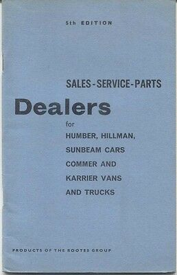 Rootes Group Dealers 1967 5th Ed Hillman Humber Sunbeam Commer Karrier