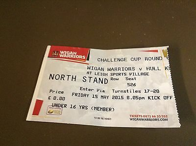 Wigan. Hull kr 15/5/15 ticket stub