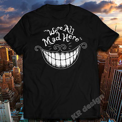 We're All Mad Here Cheshire Cat Alice In Wonderland Funny T-shirt Disney shirt