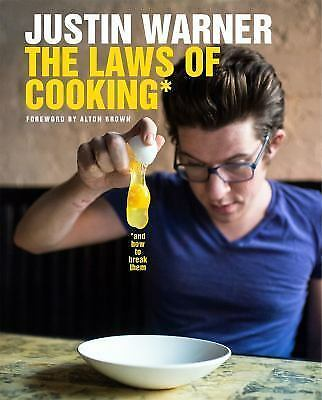 LAWS OF COOKING AND HOW TO BREAK THEM Hardcover Cookbook NEW