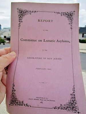 1880 Report Committee on LUNATIC ASYLUMS NEW JERSEY, Antique Medical Psychiatric